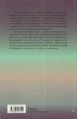 El arte del cambio: trastornos fobicos y obsesivos (Spanish ...