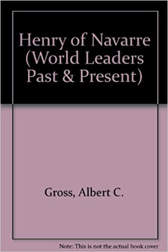 Book Henry of Navarre (World Leaders Past and Present)