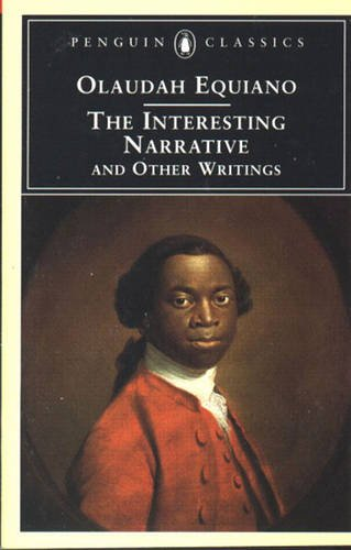 Interesting Narrative and Other Writings