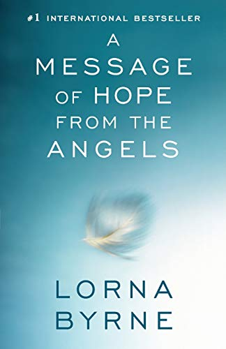 A Message of Hope from the Angels Paperback – October 8, 2013