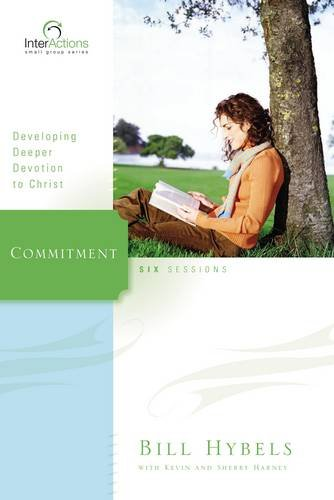 Commitment: Developing Deeper Devotion to Christ