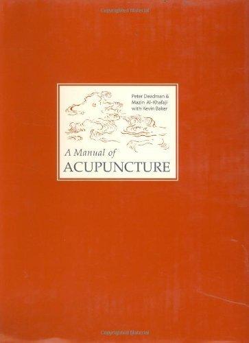 Download A Manual of Acupuncture by Deadman, Peter, Al-Khafaji, Mazin, Baker, Kevin (2007) Hardcover pdf