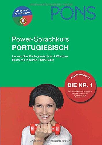 PONS Power-Sprachkurs Portugiesisch: Lernen Sie Portugiesisch in 4 Wochen