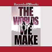 The Worlds We Make: The Fallen World Book 3 | Megan Crewe
