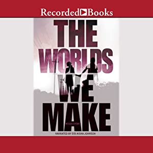 The Worlds We Make Audiobook