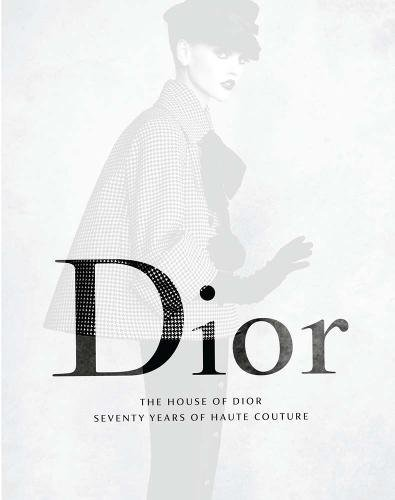 Price comparison product image The House of Dior: Seventy Years of Haute Couture