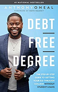 Book Cover: Debt-Free Degree: The Step-by-Step Guide to Getting Your Kid Through College Without Student Loans