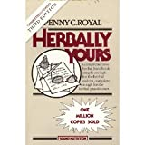Herbally Yours, Royal, Penny C., 096092261X