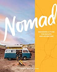 Nomad: Designing a Home for Escape and Adventure