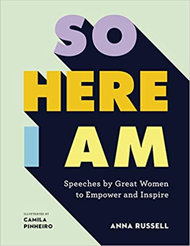 The So Here I Am: Speeches by great women to empower and inspire by Anna Russell travel product recommended by Lydia Rasmussen on Pretty Progressive.