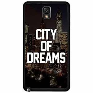 City of Dreams Plastic Phone Case Back Cover Samsung Galaxy Note III 3 N9002