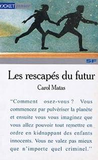 Les Rescapés du futur par Carol Matas