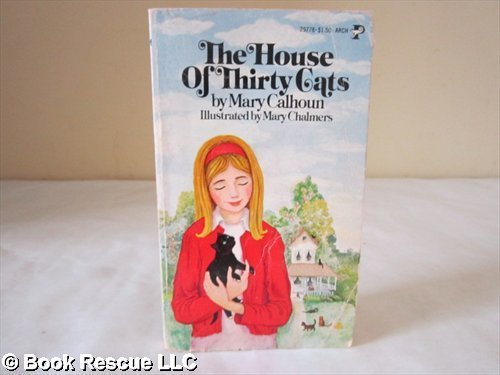 HOUSE OF THIRTY CATS By Mary Calhoun Excellent Condition  - $31.95