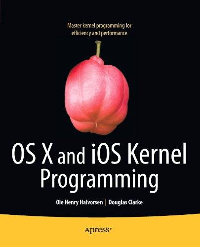 OS X and iOS Kernel Programming by Apress