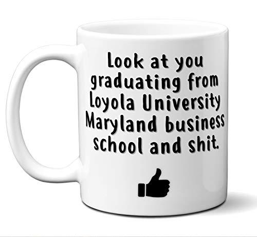 Loyola University Maryland Business School Graduation Gift Coffee Mug Cup. Student Grad Idea BBA BBM Commerce Management Administration Graduates Women Men Him Her Class. Funny Congratulations.