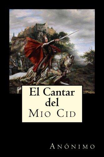 El Cantar del Mio Cid (Spanish Edition) [Anonimo] (Tapa Blanda)