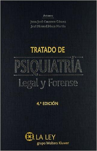 Tratado De Psiquiatr'a Legal Y Forense por Juan José Carrasco Gómez epub