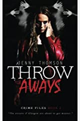 Throwaways: Volume 2 (Crime Files) by Jenny Thomson (2015-05-06) Paperback