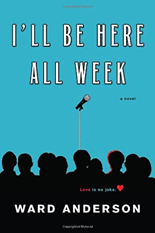book cover of I\'ll Be Here All Week