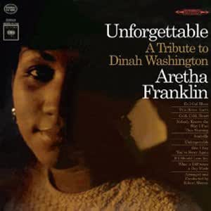 Aretha Franklin Unforgettable A Tribute To Dinah