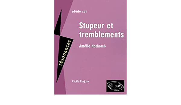 Stupeur Et Tremblement Pdf