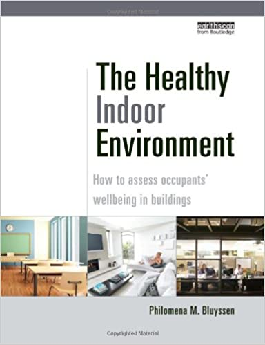 The Indoor Environment Handbook: How to Make Buildings Healthy and Comfortable