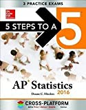 Duane C. Hinders: 5 Steps to a 5 AP Statistics 2016, Cross-Platform Edition (Paperback - Revised Ed.); 2015 Edition
