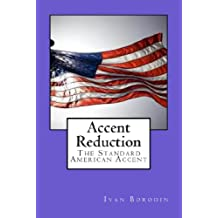 Accent Reduction: The Standard American Accent