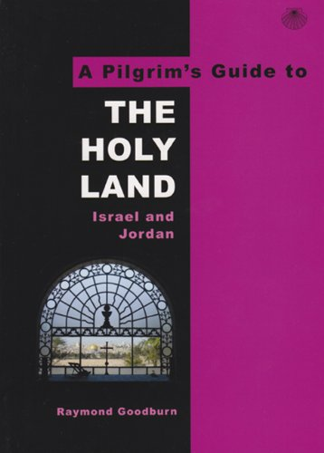 PILGRIMS GUIDE TO THE HOLY LAND