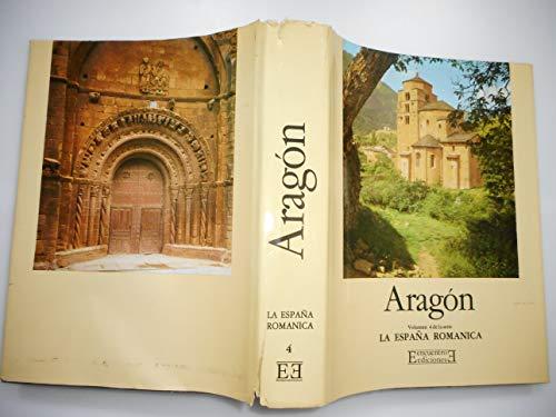 Aragón (La España románica; v.4) Ángel Canellas López