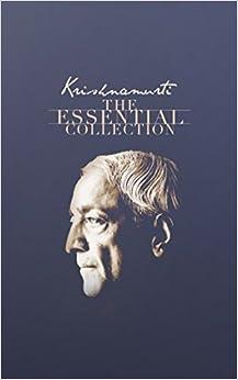 Krishnamurti: The Essential Collection