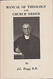 Manual of Theology and Church Order…