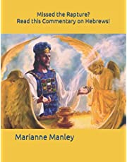 Missed the Rapture? Read this Commentary on Hebrews!