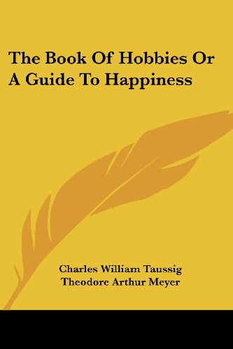 Book Of Hobbies Or Guide To Happiness