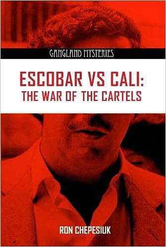 Escobar VS Cali: The War of the Cartels (Gangland Mysteries ...