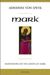 Mark: Meditations on the Gospel of Mark