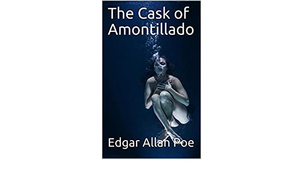 The Cask of Amontillado (English Edition) eBook: Edgar Allan ...