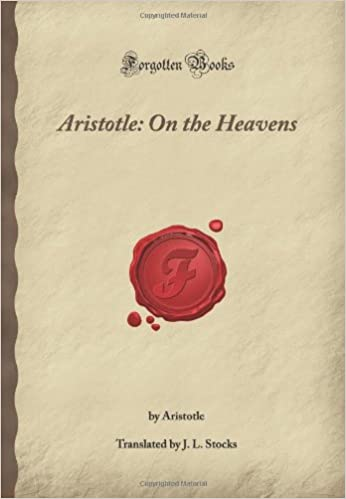 Book Aristotle: On the Heavens: (Forgotten Books)