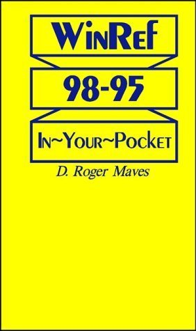 WinRef 98-95 In~Your~Pocket by D. Roger Maves (2000-02-03) pdf epub