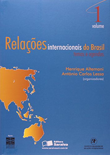 RelaçõesinternacionaisdoBrasil:Temaseagendas–Volume