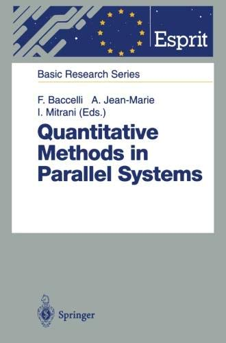- Quantitative Methods in Parallel Systems (ESPRIT Basic Research Series)