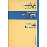 Dekrete der ökumenischen Konzilien, 3 Bde; Conciliorum Oecumenicorum Decreta, 3 Bde, Bd.1, Konzilien des ersten Jahrtausends