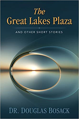 The Great Lakes Plaza and Other Short Stories