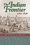 img - for The Indian Frontier, 1763-1846 (Histories of the American Frontier Series) book / textbook / text book