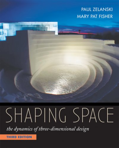 Shaping Space: The Dynamics of Three-Dimensional Design by Cengage Learning