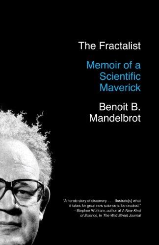 The Fractalist: Memoir of a Scientific Maverick ()