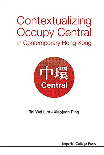 Download Contextualizing Occupy Central in Contemporary Hong Kong Pdf