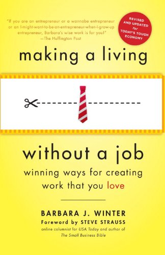 (Making a Living Without a Job, revised edition: Winning Ways for Creating Work That You Love)