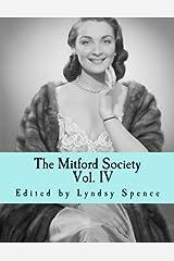 The Mitford Society: Vol. 4 (Volume 4) Paperback