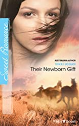 Mills & Boon : Their Newborn Gift (Outback Baby Tales Book 3)